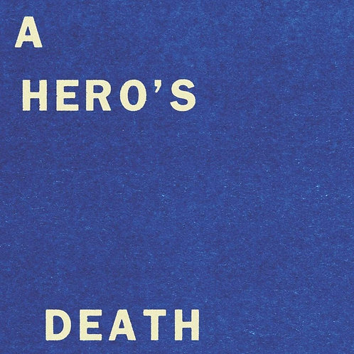 "Fontaines D.C. - A Hero's Death / I Don't Belong 7"" Released 25/09/20"