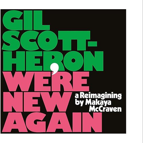 Gil Scott-Heron - We're New Again - A Reimagining By Makaya McCraven LP 07/02/20