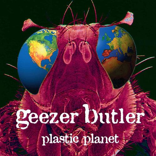 Geezer Butler - Plastic Planet LP Released 30/10/20