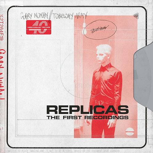 Gary Numan/Tubeway Army - Replicas: The First Recordings CD Released 11/10/19