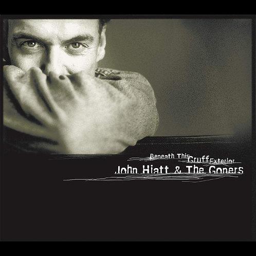 John Hiatt & The Goners - Beneath This Gruff Exterior LP Released 20/11/20