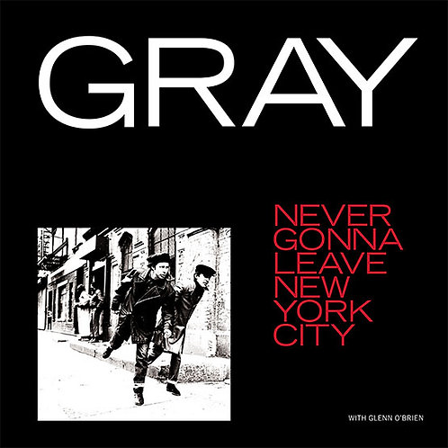 Gray - Never Gonna Leave New York City 12""
