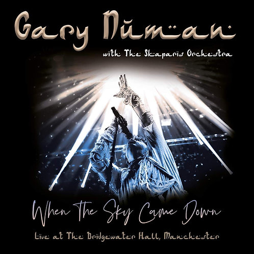 Gary Numan/Skaparis Orchestra - When The Sky Came Down (Live) CD/DVD