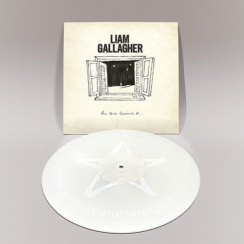 """Liam Gallagher - All You're Dreaming Of 12"""" Single Released 18/12/20"""