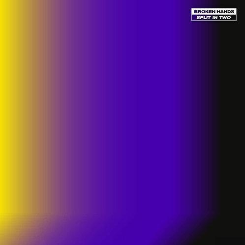 Broken Hands - Split In Two LP Released 21/08/20
