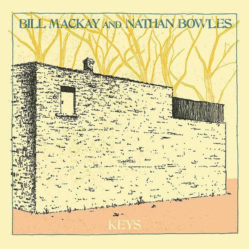 Bill Mackay And Nathan Bowles - Keys CD Released 09/04/21
