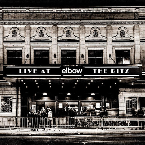Elbow - Live At The Ritz LP Released 17/04/20