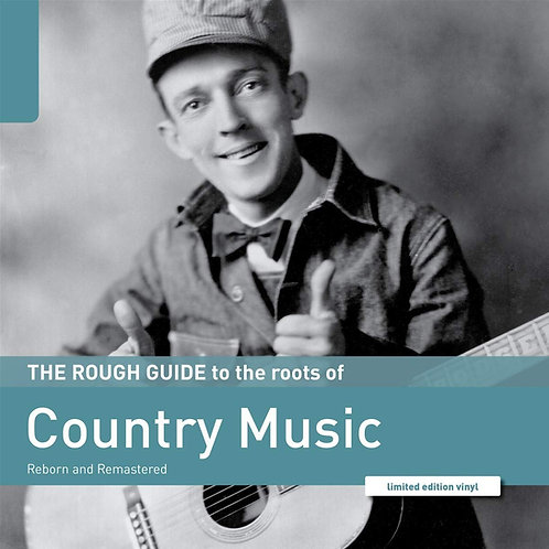 Various - The Rough Guide To The Roots Of Country Music LP Released 31/01/20