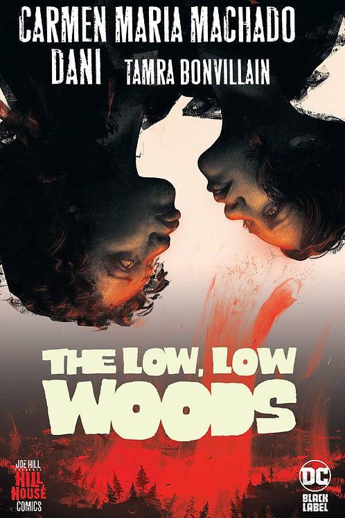 LOW LOW WOODS.HC.