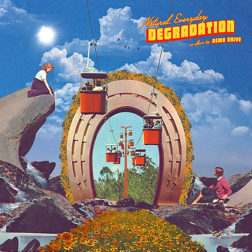 Remo Drive - Natural, Everyday Degradation LP Released 14/16/19