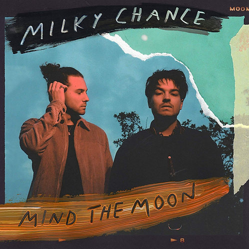 Milky Chance - Mind The Moon LP Released 15/11/19
