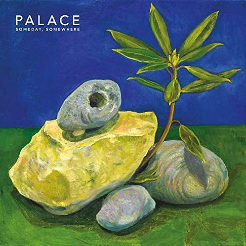 Palace - Someday, Somewhere EP Released 23/10/20