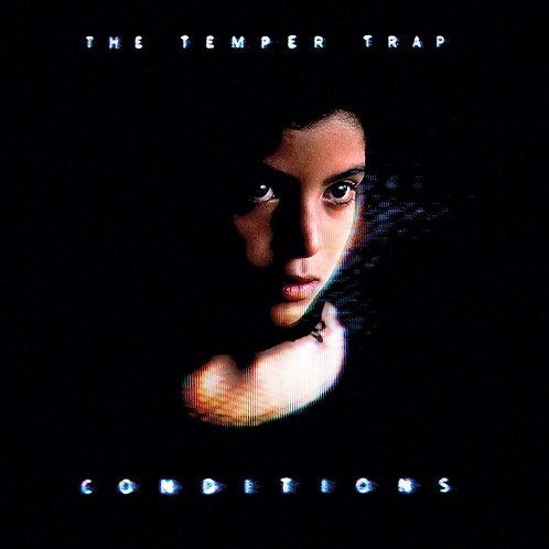 The Temper Trap - Conditions LP Released 09/08/19