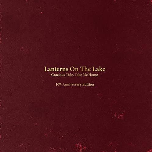 Lanterns On The Lake - Gracious Tide, Take Me Home - 10th Anniversary Double LP