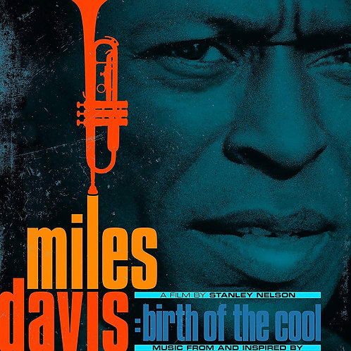 Miles Davis - Birth Of The Cool: Music From The Film LP Released 13/03/20