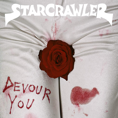 Starcrawler - Devour You LP Released 11/10/19
