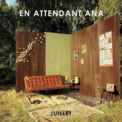 En Attendant Ana - Juillet LP Released 24/01/20