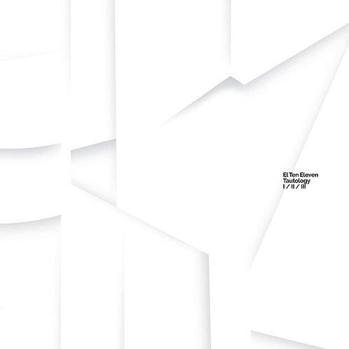 El Ten Eleven - Tautology CD Released 18/09/20