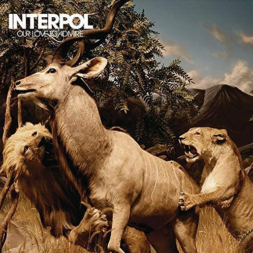 Interpol - Our Love To Admire LP Released 11/12/20