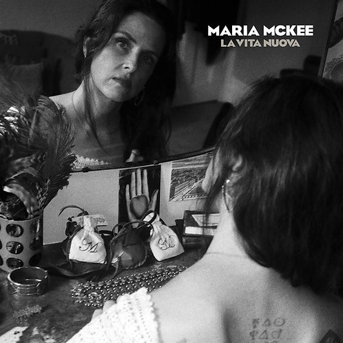 Maria McKee - La Vita Nuova CD Released 13/03/20