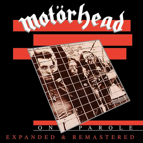 Motorhead - On Parole Expanded & Remastered LP Released 09/10/20