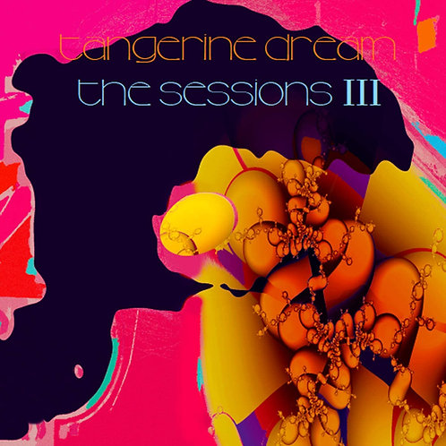 Tangerine Dream - The Sessions III LP Released 13/11/20
