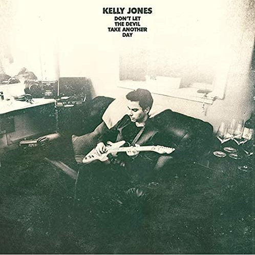 Kelly Jones - Don't Let The Devil Take Another Day CD Released 04/12/20