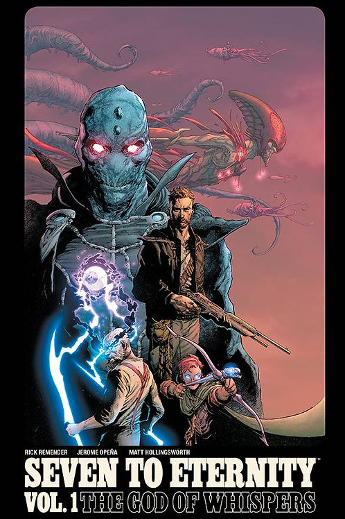 Seven to Eternity Vol 1