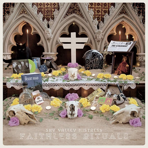 Sky Valley Mistress - Faithless Rituals LP Released 20/03/20