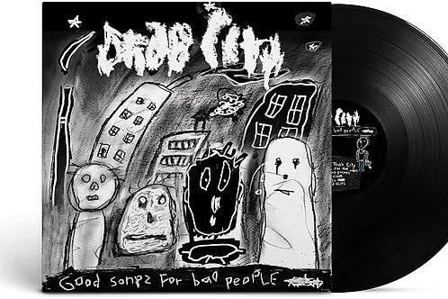 Drab City - Good Songs For Bad People LP Released 12/06/20