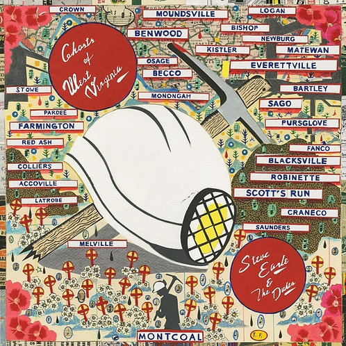Steve Earle And The Dukes - Ghosts Of West Virginia LP Released 22/05/20