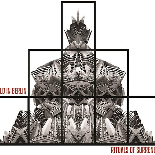 Cold In Berlin - Rituals Of Surrender CD Released 11/10/19