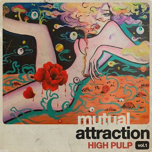 High Pulp - Mutual Attraction Vol. 1 LP