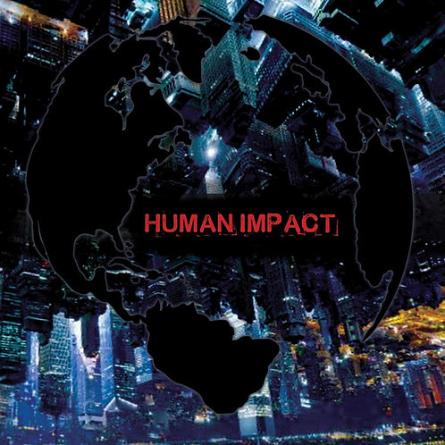 Human Impact - Human Impact LP Released 13/03/20