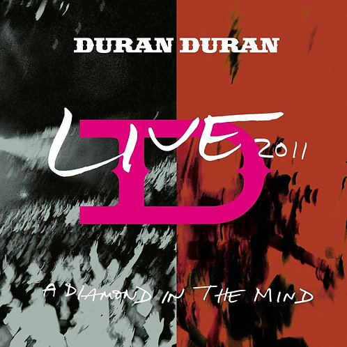 Duran Duran - A Diamond In The Mind - Live 2011 LP Released 28/08/20