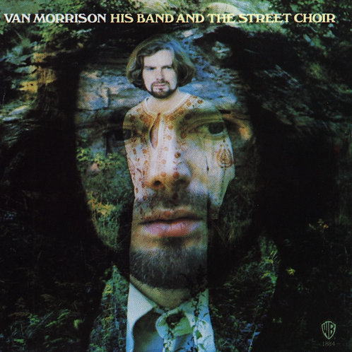 Van Morrison - His Band And The Street Choir LP Released 24/01/20
