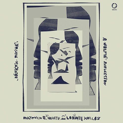 Matthew E. White & Lonnie Holley - Broken Mirror: A Selfie Reflection CD