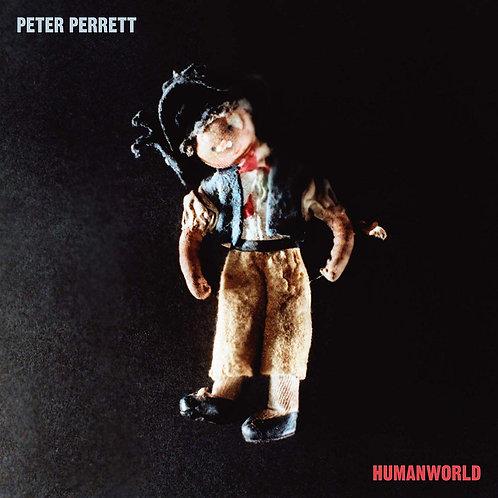 Peter Perrett - Humanworld CD Released 07/06/19