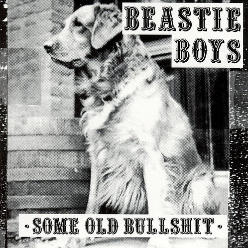 Beastie Boys - Some Old Bullshit LP Released 16/07/21