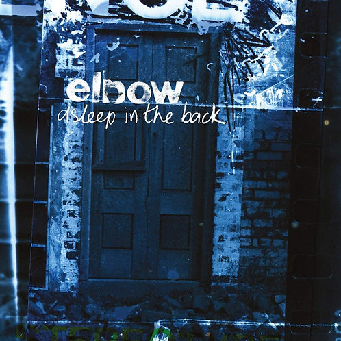 Elbow - Asleep In The Back LP Released 11/12/20