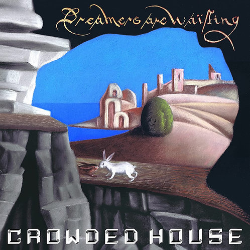 Crowded House - Dreamers Are Waiting - Blue Vinyl LP Released 04/06/21