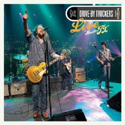 Drive-By Truckers - Live From Austin, TX LP Released 23/10/20