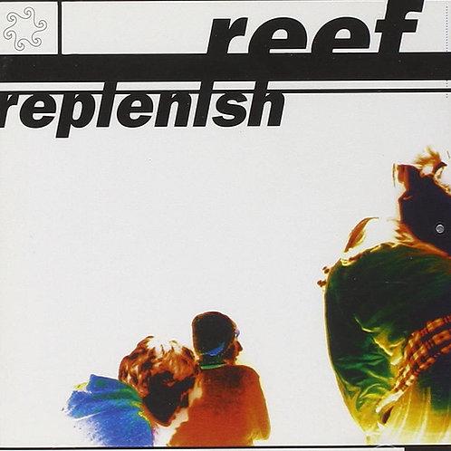 Reef - Replenish LPReleased 25/09/20