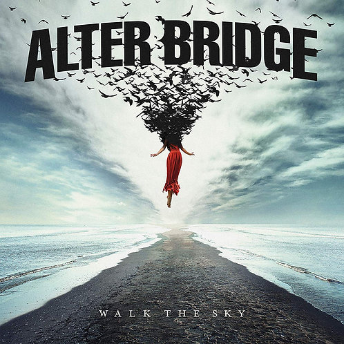 Alter Bridge - Walk The Sky LP Released 18/10/19