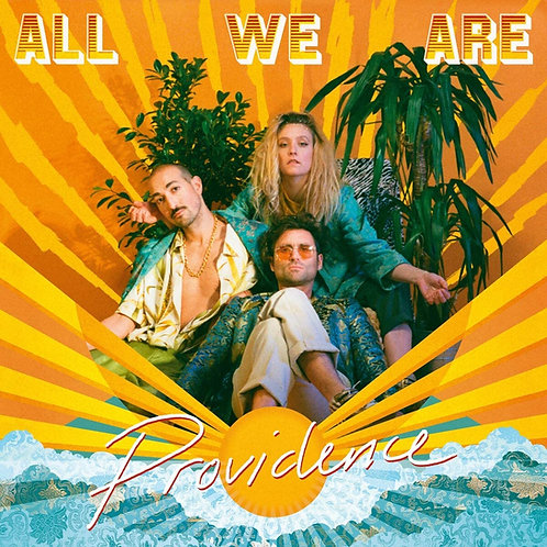 All We Are - Providence LP Released 14/08/20