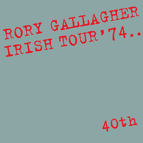 Rory Gallager - Irish Tour '74 LP