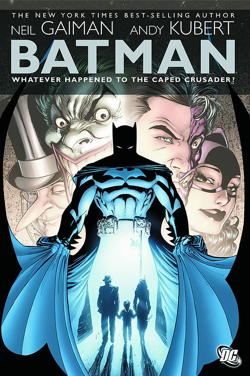 BATMAN WHATEVER HAPPENED TO THE CAPE CRUSADER? HC