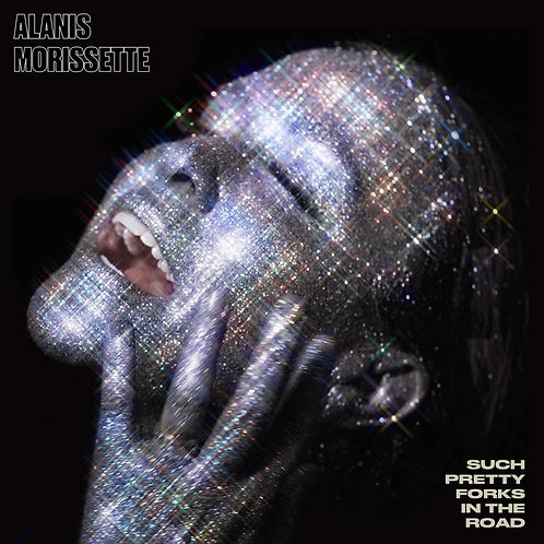 Alanis Morissette - Such Pretty Forks In The Road LP Released 31/07/20