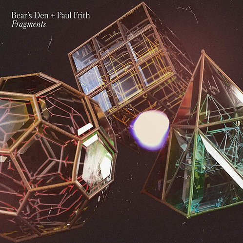 Bear's Den And Paul Frith - Fragments CD Released 18/09/20