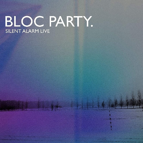 Bloc Party - Silent Alarm Live LP Released 12/07/19
